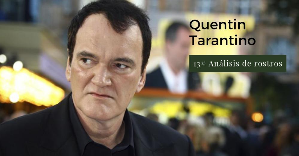Análisis de rostros. Quentin Tarantino